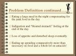 problem definition continued
