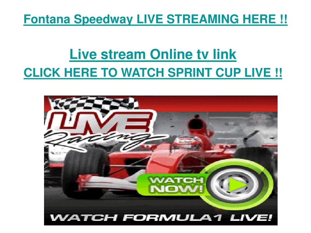 fontana speedway live streaming here l.
