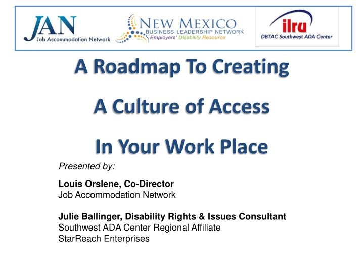 a roadmap to creating a culture of access in your work place n.