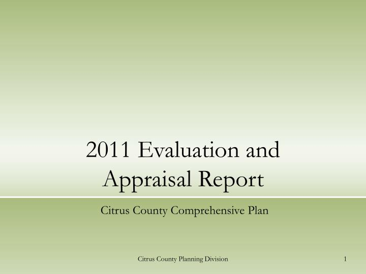 2011 evaluation and appraisal report n.
