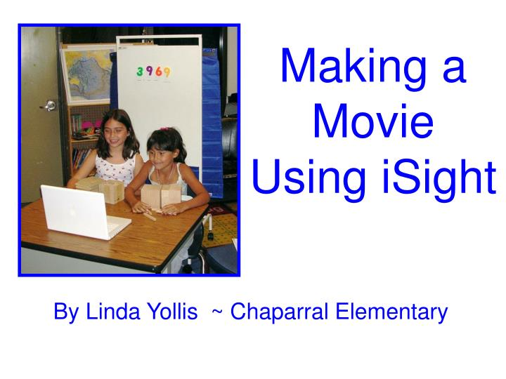 making a movie using isight n.