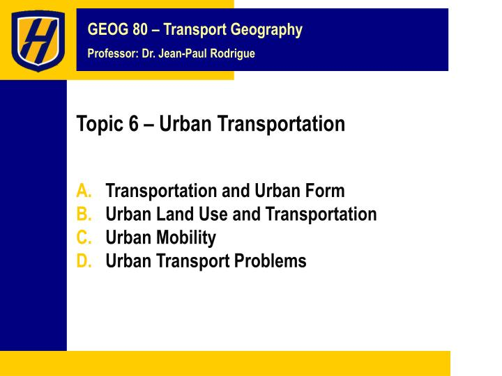 topic 6 urban transportation n.