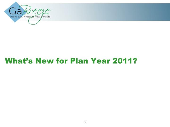 What s new for plan year 2011