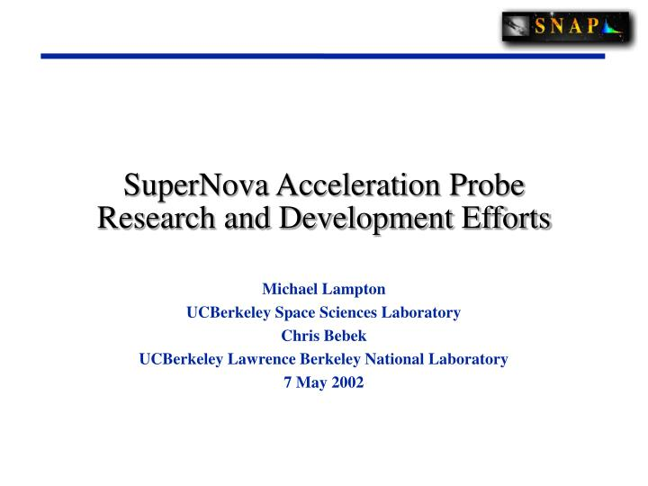 supernova acceleration probe research and development efforts n.