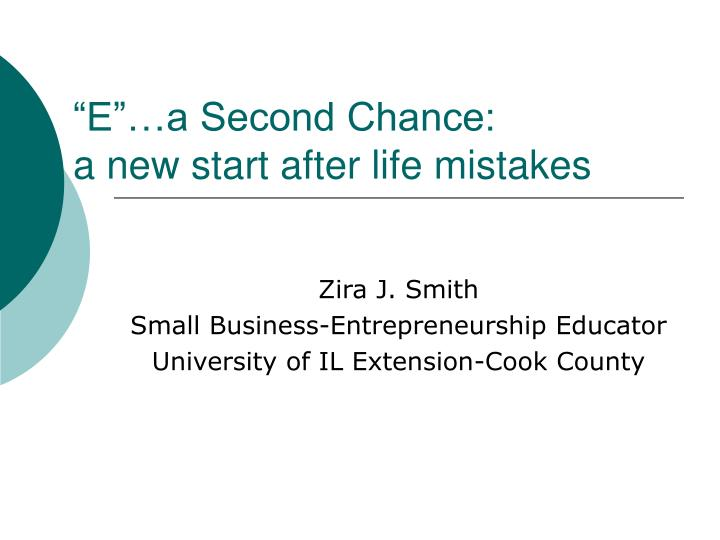 e a second chance a new start after life mistakes n.