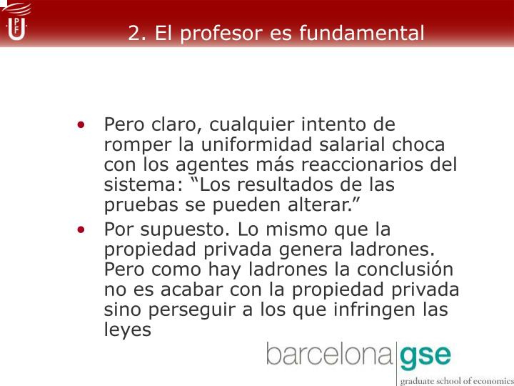 2. El profesor es fundamental