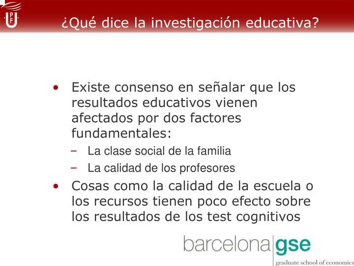 ¿Qué dice la investigación educativa?