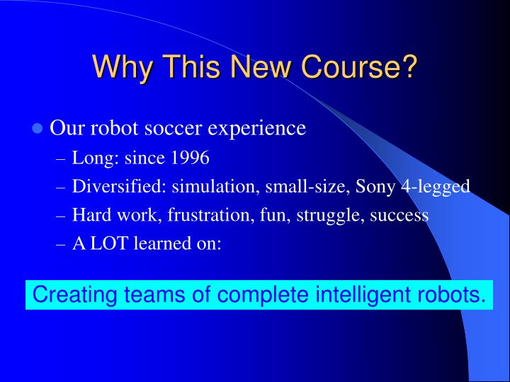 Why this new course
