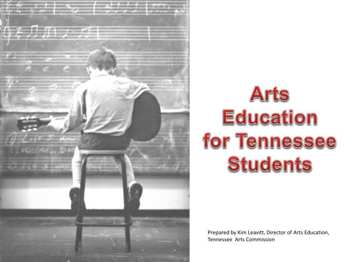 arts education for tennessee students n.