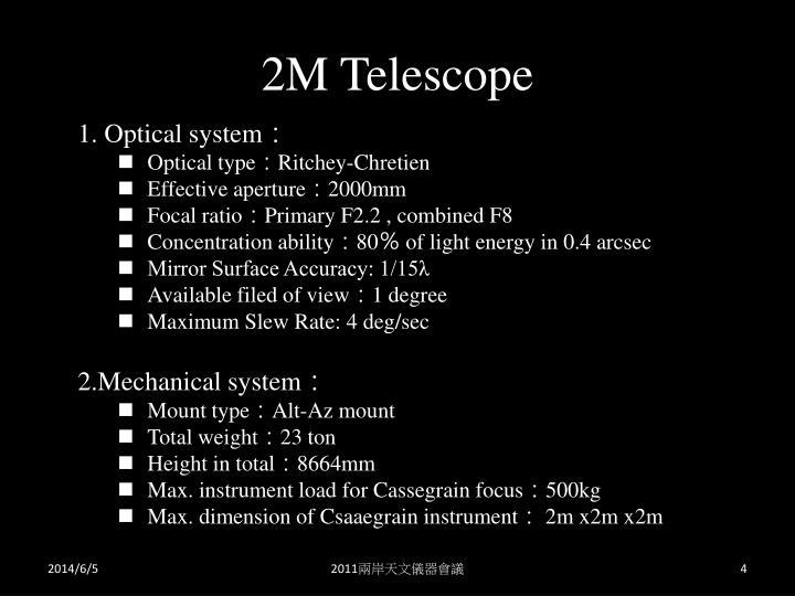 2M Telescope
