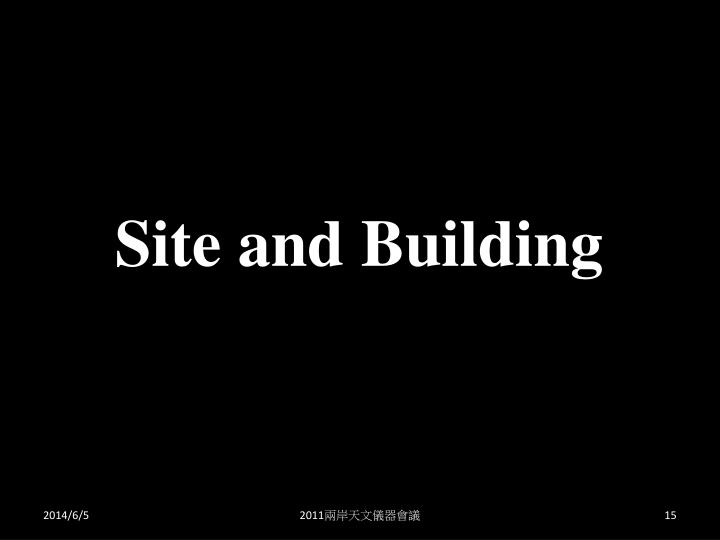 Site and Building