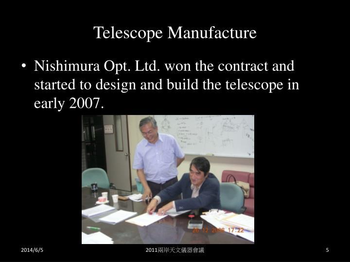 Telescope Manufacture