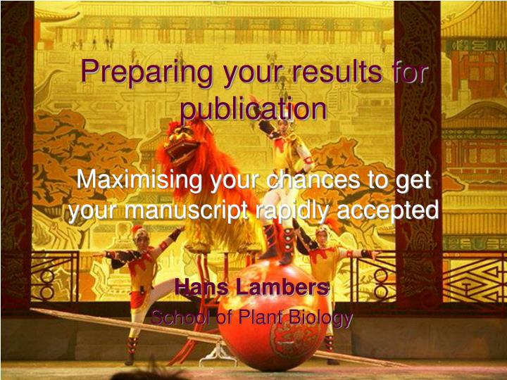 preparing your results for publication n.