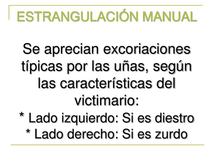 ESTRANGULACIÓN MANUAL