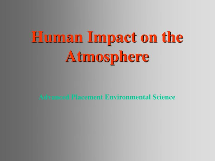 human impact on the atmosphere n.