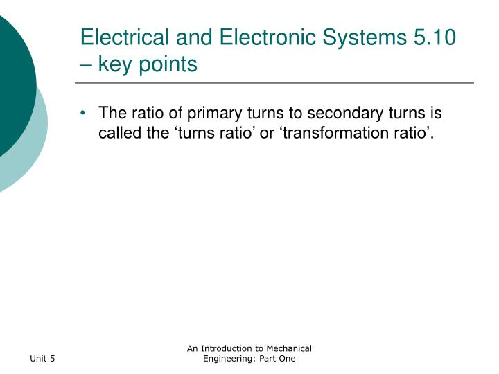 Electrical and Electronic Systems 5.10 – key points