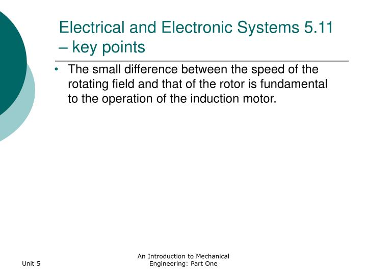 Electrical and Electronic Systems 5.11 – key points