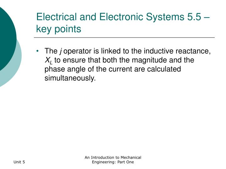 Electrical and Electronic Systems 5.5 – key points