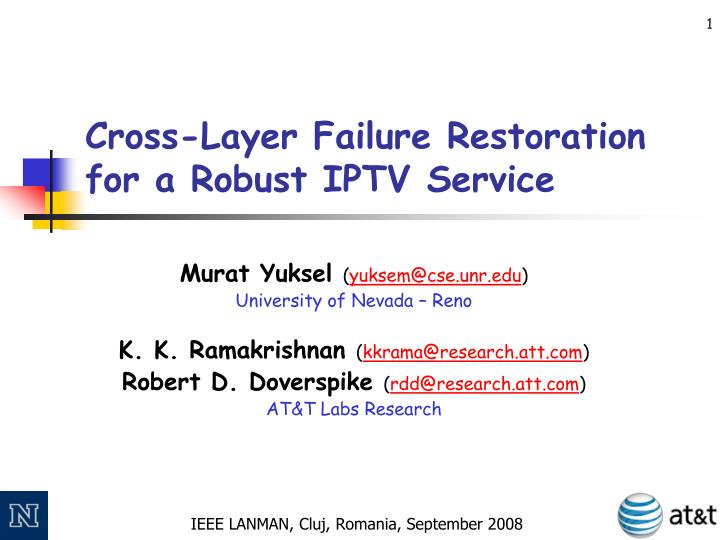 cross layer failure restoration for a robust iptv service n.