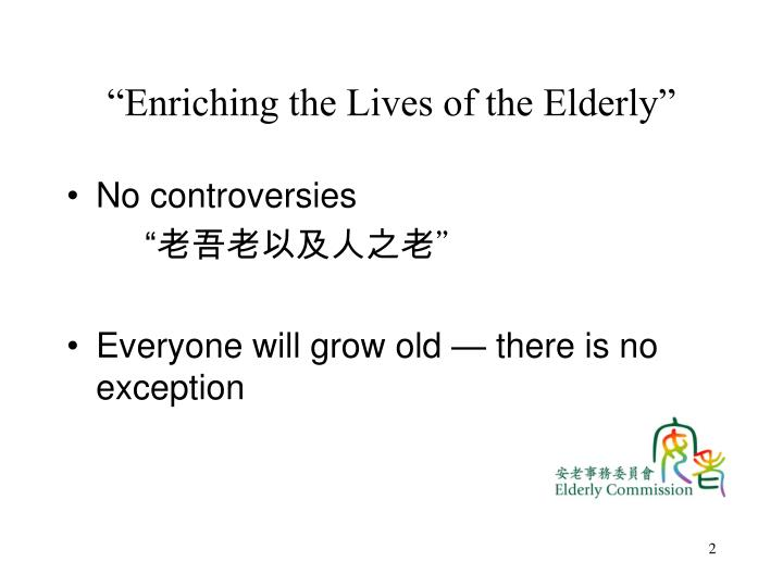 Enriching the lives of the elderly