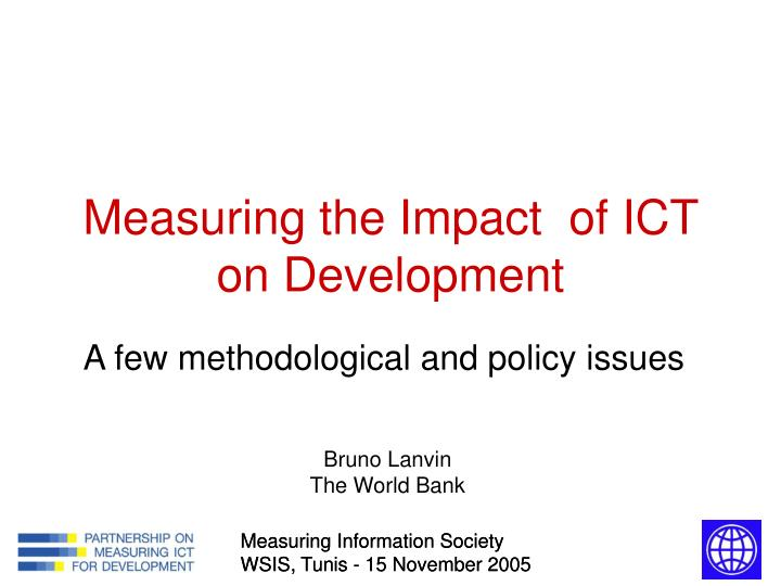 measuring the impact of ict on development n.