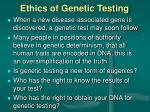 ethics of genetic testing