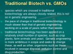 traditional biotech vs gmos
