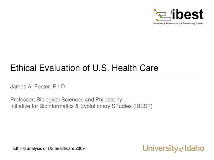 ethical evaluation of u s health care n.