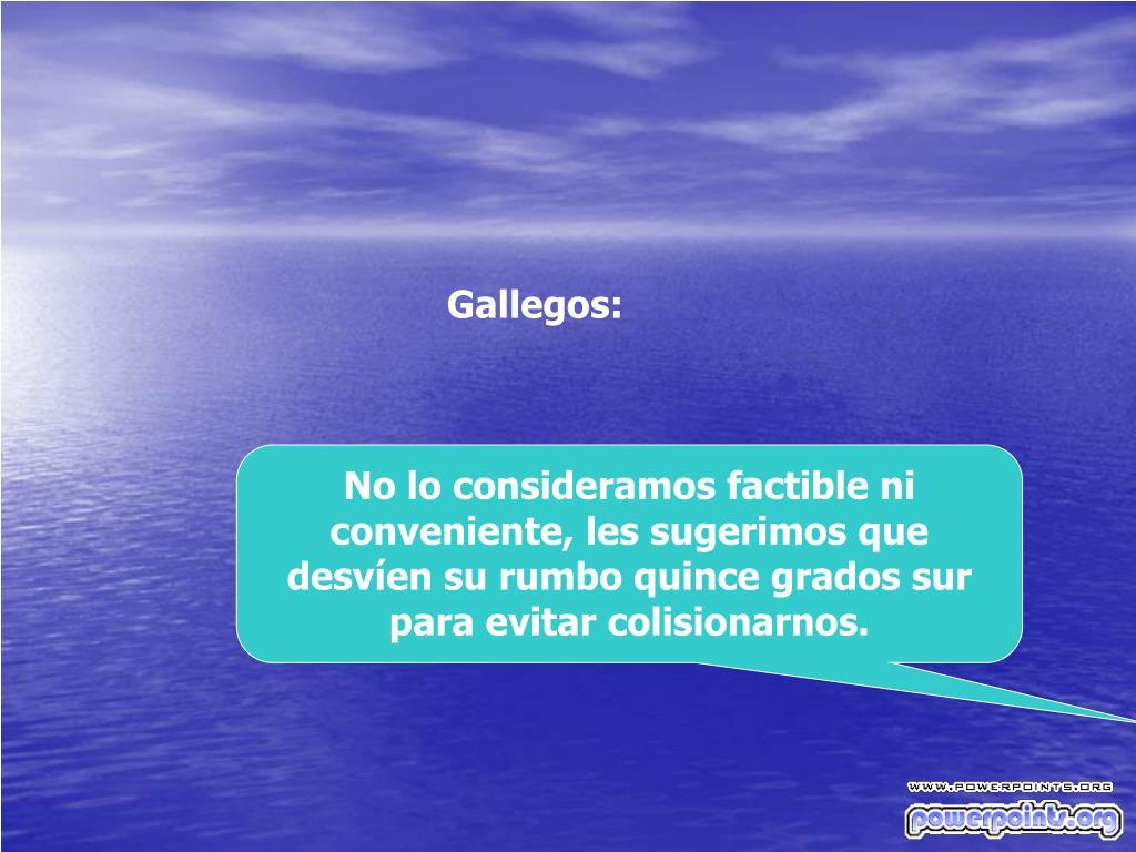 Gallegos: