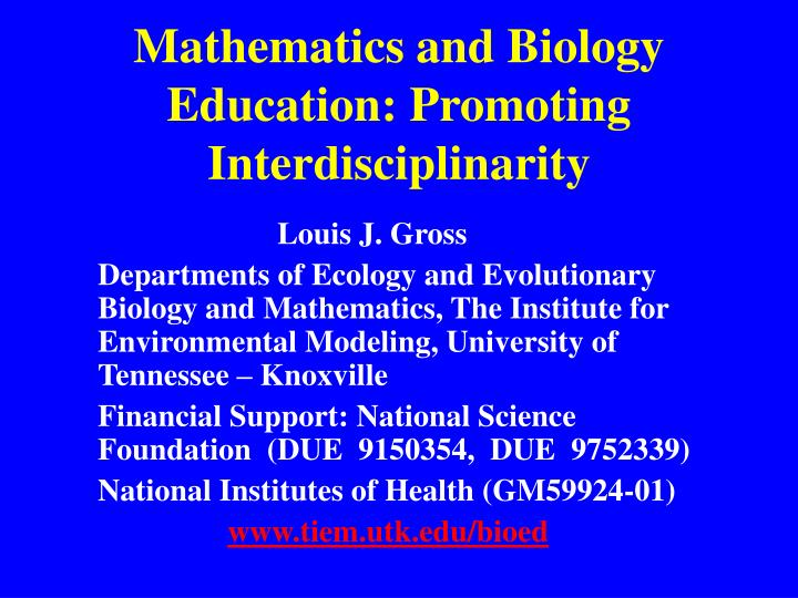 mathematics and biology education promoting interdisciplinarity n.