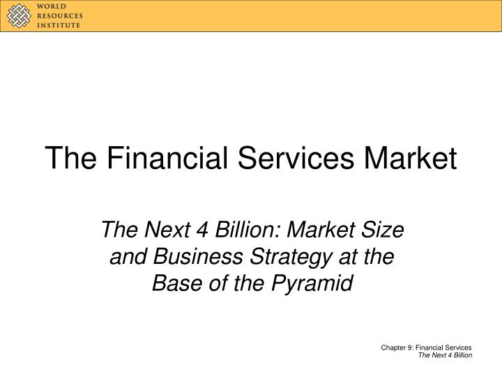 The financial services market