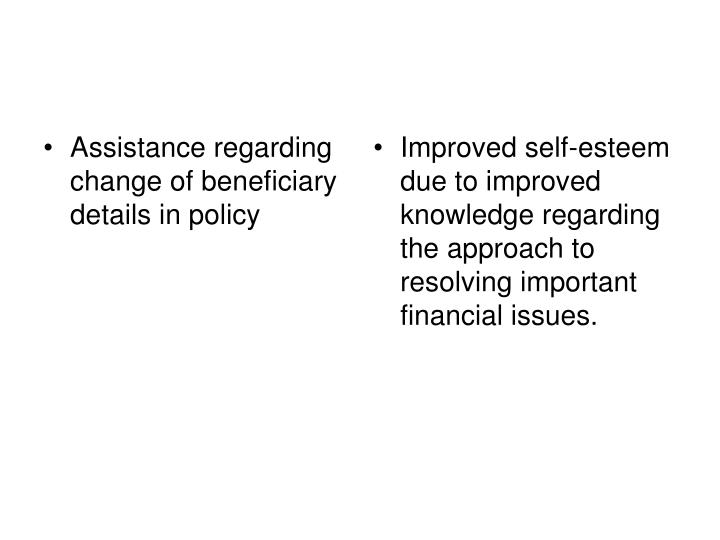 Assistance regarding change of beneficiary details in policy