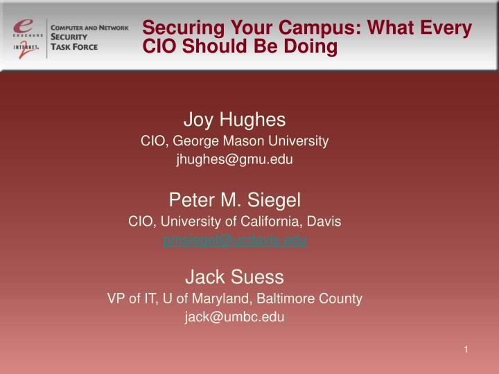 securing your campus what every cio should be doing n.