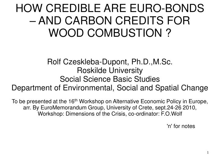 how credible are euro bonds and carbon credits for wood combustion n.