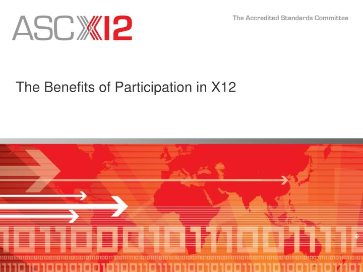 the benefits of participation in x12 n.
