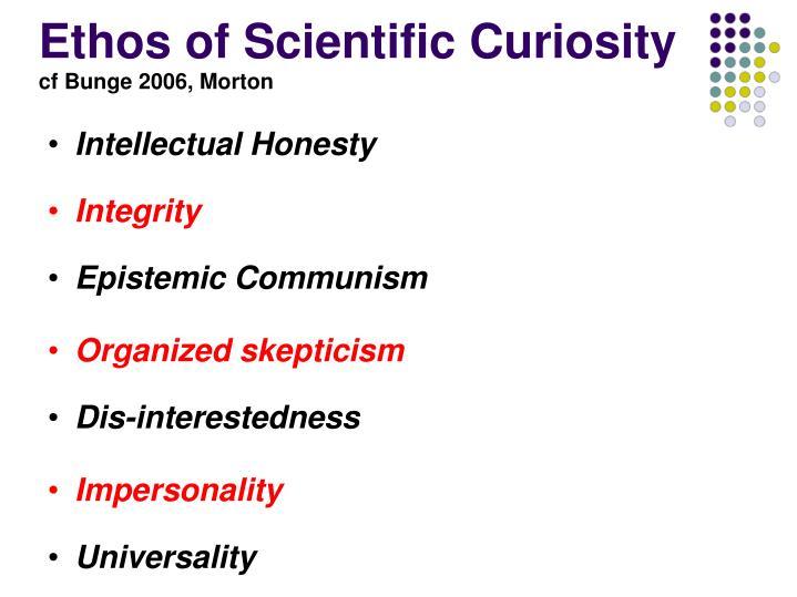 Ethos of Scientific Curiosity