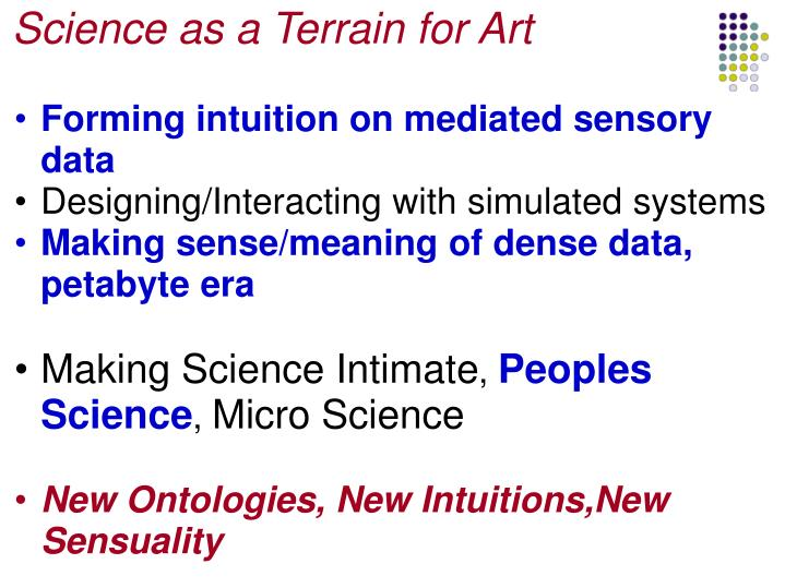 Science as a Terrain for Art