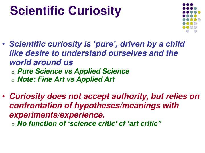 Scientific Curiosity