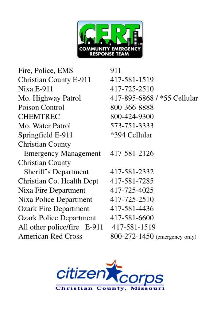 Fire, Police, EMS     911