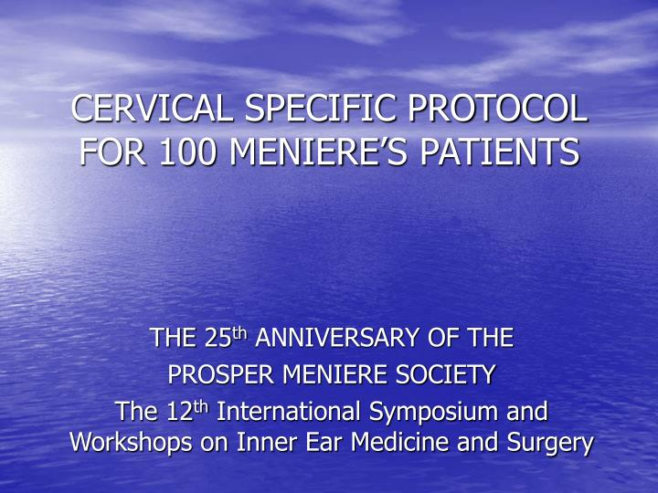 cervical specific protocol for 100 meniere s patients n.