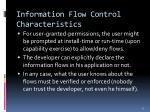 information flow control characteristics
