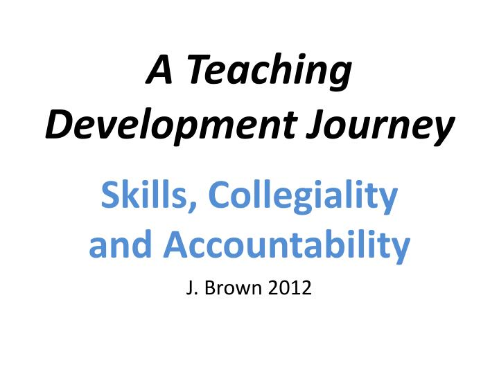 a teaching development journey n.