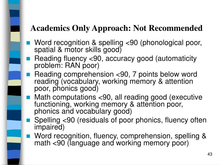 Academics Only Approach: Not Recommended