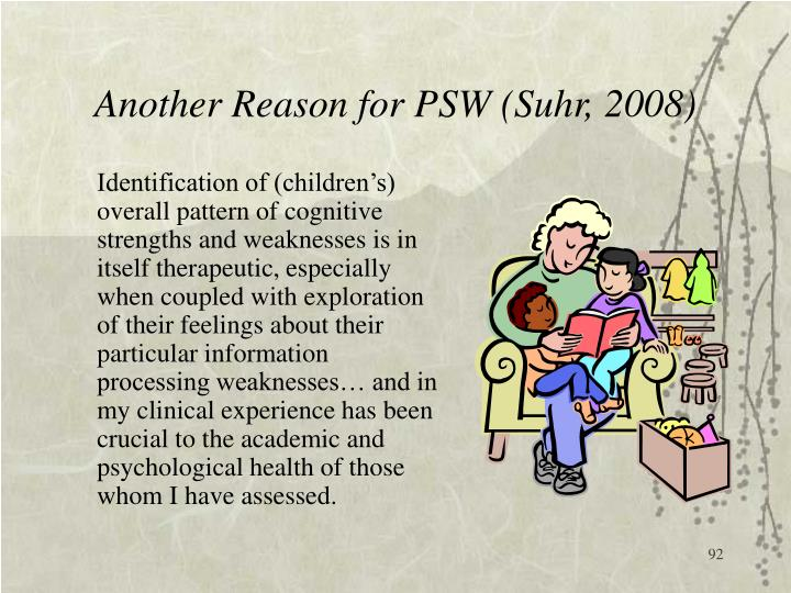 Another Reason for PSW (Suhr, 2008)