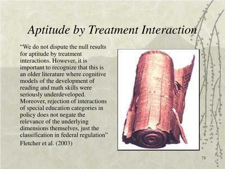 Aptitude by Treatment Interaction