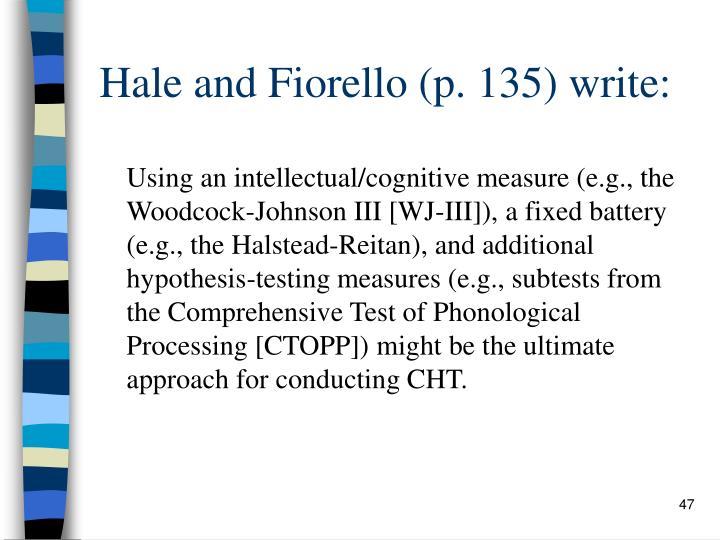 Hale and Fiorello (p. 135) write: