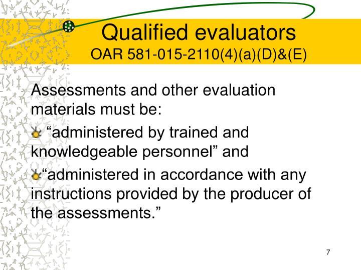 Qualified evaluators