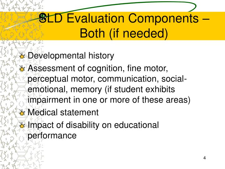 SLD Evaluation Components –