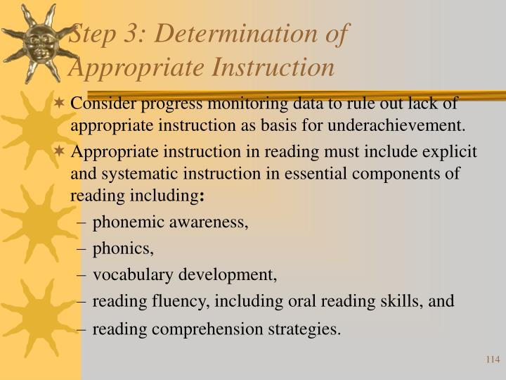 Step 3: Determination of Appropriate Instruction