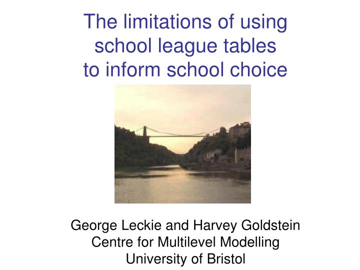 the limitations of using school league tables to inform school choice n.